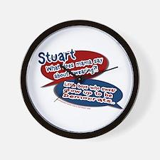 Stuart - What does mama say? Wall Clock