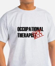 Off Duty Occupational Therapi T-Shirt