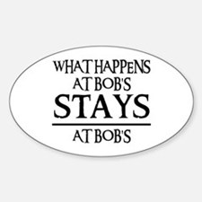 STAYS AT BOB'S Oval Stickers