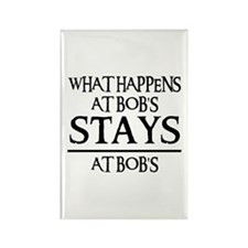 STAYS AT BOB'S Rectangle Magnet