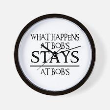 STAYS AT BOB'S Wall Clock