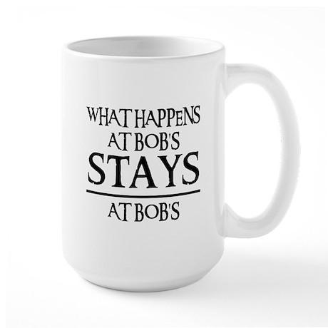 STAYS AT BOB'S Large Mug