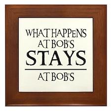 STAYS AT BOB'S Framed Tile