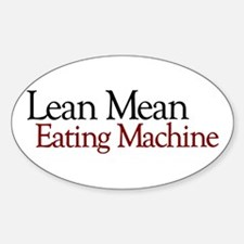 Lean Mean Eating Machine Oval Decal