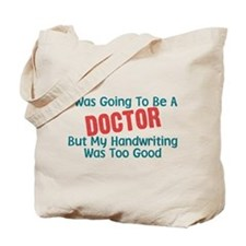 Nurse Humor Doctor's Handwriting Tote Bag