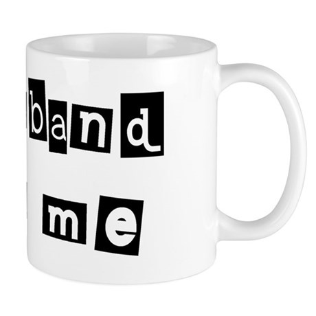 My Husband Loves Me Mug