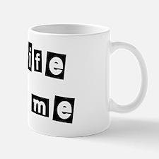 My Wife Loves Me Mug