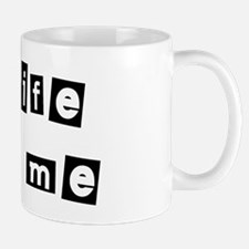 My Wife Loves Me Small Mugs