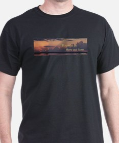 Heaven Is Here and Now - Wide T-Shirt