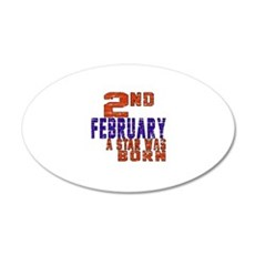 2 February A Star Was Born Wall Decal