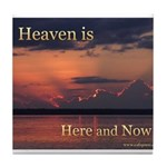 Heaven Here and Now - Square Tile Coaster