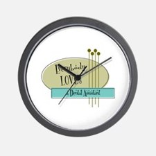 Everybody Loves a Dental Assistant Wall Clock