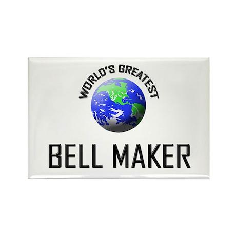 World's Greatest BELL MAKER Rectangle Magnet (10 p