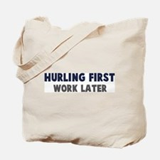 Hurling First Tote Bag
