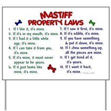 Mastiff Property Laws 2 Yard Sign