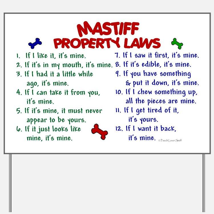 Mastiff Property Laws 2 Yard Sign