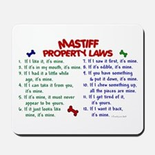 Mastiff Property Laws 2 Mousepad