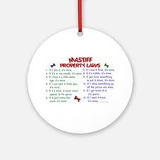 Mastiff Property Laws 2 Ornament (Round)