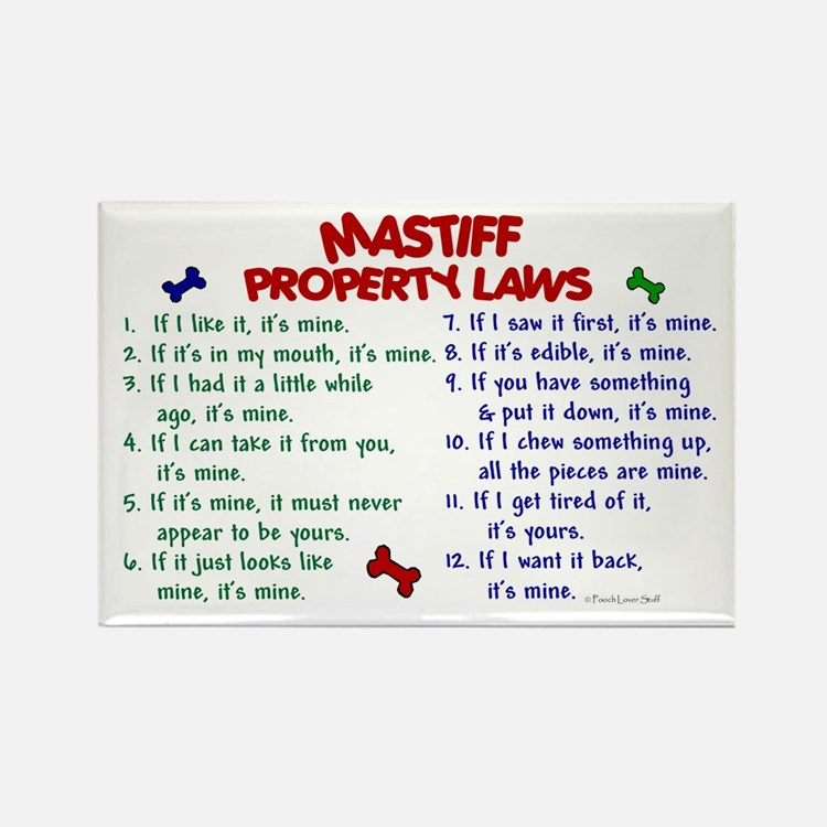 Mastiff Property Laws 2 Rectangle Magnet