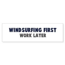 Windsurfing First Bumper Bumper Sticker