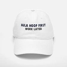 Hula Hoop First Baseball Baseball Cap