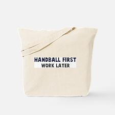 Handball First Tote Bag