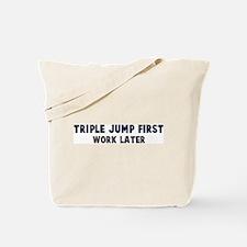 Triple Jump First Tote Bag