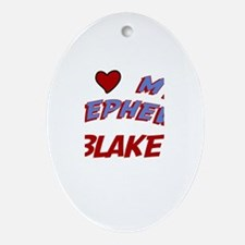 I Love My Nephew Blake Oval Ornament