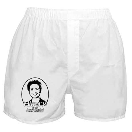 Hillary is my homegirl Boxer Shorts
