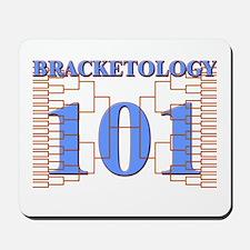 Bracketology 101 Mousepad