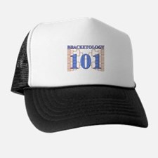 Bracketology 101 Trucker Hat