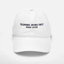 Telemark Skiing First Baseball Baseball Cap