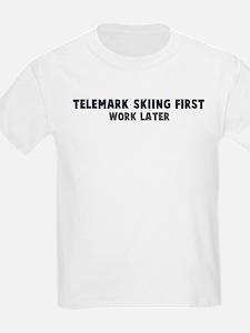 Telemark Skiing First T-Shirt