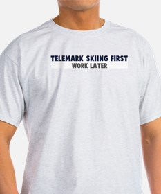 Telemark Skiing First T-Shirt