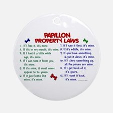 Papillon Property Laws 2 Ornament (Round)
