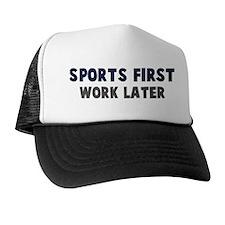 Sports First Trucker Hat