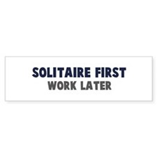 Solitaire First Bumper Bumper Sticker