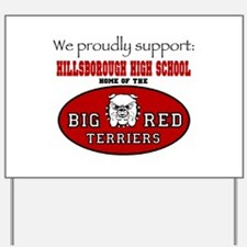 We Support HHS Yard Sign