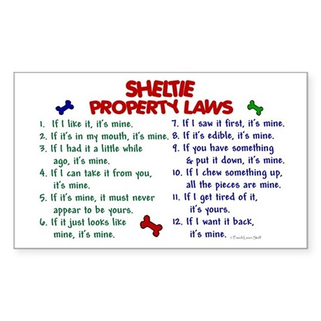 Sheltie Property Laws 2 Rectangle Sticker