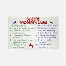 Sheltie Property Laws 2 Rectangle Magnet