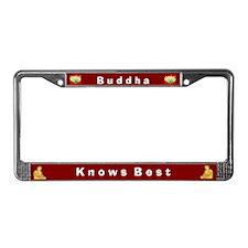 Buddha Knows Best #1 License Frame