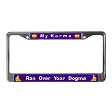 My Karma/Your Dogma #3 License Plate Frame