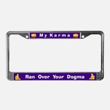 My Karma/Your Dogma #3 License Plate Frame