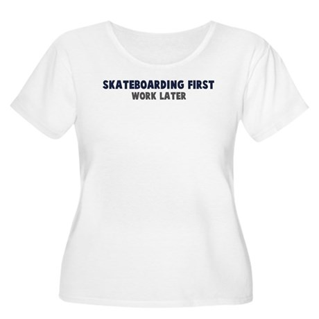 Skateboarding First Women's Plus Size Scoop Neck T
