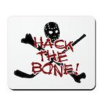 HOCKEY - hack the bone Mousepad
