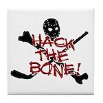 HOCKEY - hack the bone Tile Coaster