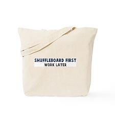 Shuffleboard First Tote Bag