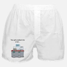Two girls walked into a bar.. Boxer Shorts