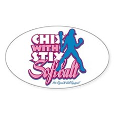 CHIX with STIX softball Oval Decal