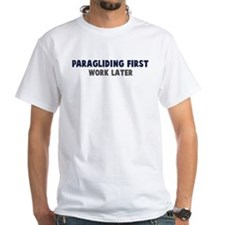 Paragliding First Shirt